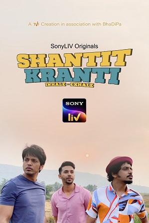 Shantit Kranti Season 1 Full Hindi Download 480p 720p All Episodes [Sony Web Series]