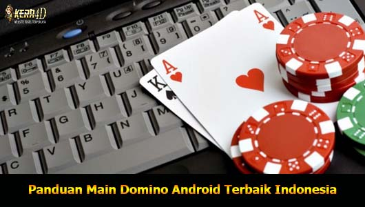 Panduan Main Domino Android Terbaik Indonesia
