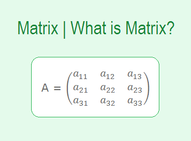 Matrix | What is Matrix?