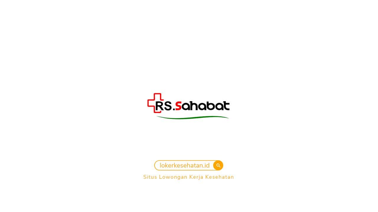loker RS Sahabat Pasuruan Jawa Timur