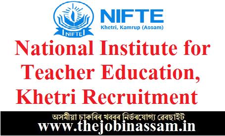 National Institute for Teacher Education, Khetri Recruitment 2019 [02 posts]