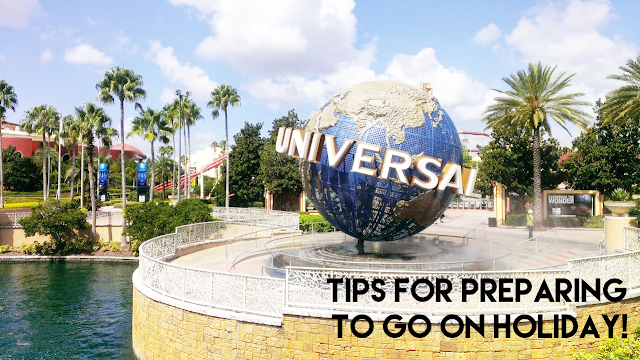 Tips For Preparing To Go On Holiday!