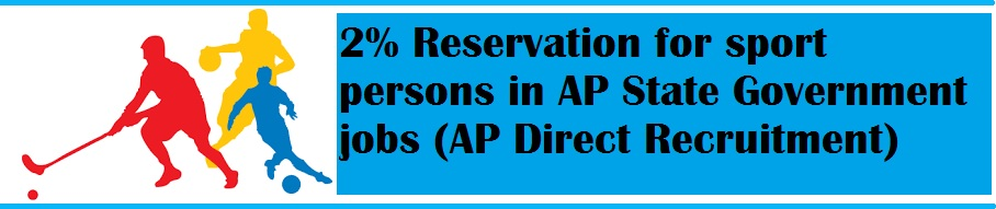 2% Reservation for sport persons in AP State Government jobs (AP Direct Recruitment)