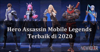 Hero Assassin Mobile Legends Terbaik di 2020