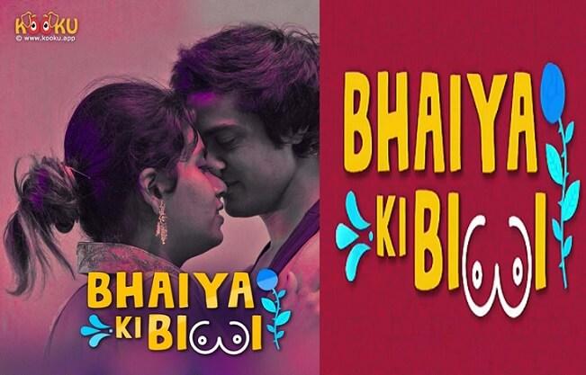 Bhaiya Ki Biwi Web Series (2020) Kooku: Cast, All Episodes Online, Watch Online