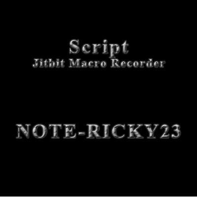 SCRIPT JITBIT NOTE-RICKY23