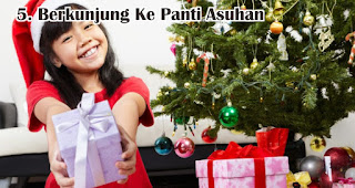 Berkunjung Ke Panti Asuhan merupakan salah satu hadiah natal terbaik untuk anak-anak