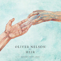 Oliver Nelson - Found Your Love ft. Heir