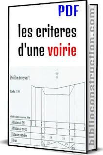 les criteres dune voirie,   criteres dune voirie pdf,  les criteres dune voirie pdf,  caractéristiques générales,  caractéristiques générales des chaussées,