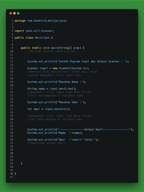 Contoh Code Program Input dan Output Menggunakan Scanner di Java