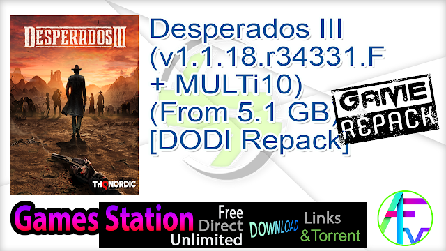 Desperados III (v1.1.18.r34331.F + MULTi10) (From 5.1 GB) – [DODI Repack]