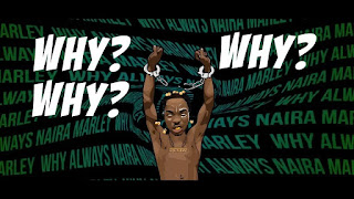 (VIDEO) : NAIRA MARLEY - WHY