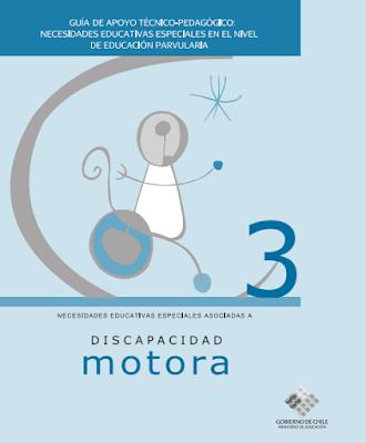 Guía de apoyo técnico-pedagógico: Discapacidad Motora