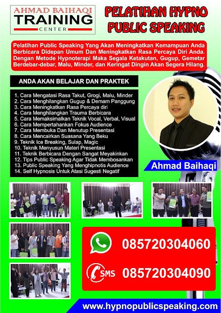 BELAJAR PUBLIC SPEAKING AHMAD BAIHAQI HYPNO PUBLIC SPEAKING