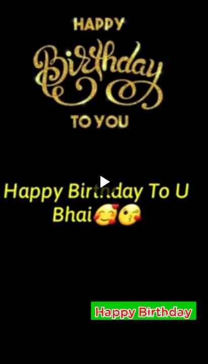 Birthday Whatsapp Status For Brother - Happy Birthday Status