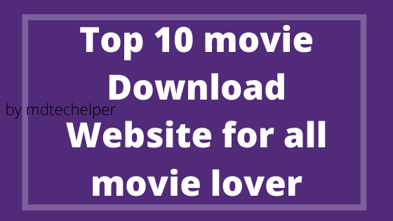 Top 10 Bollywood movie download website / All new movie here