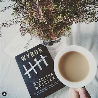 """Wyrok"" Karolina Wójciak"