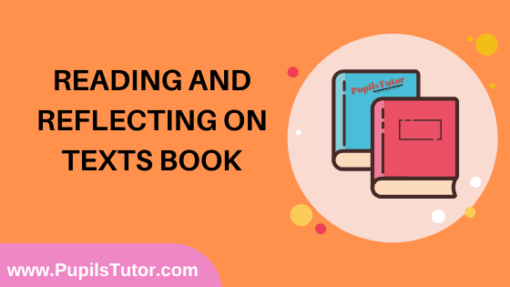 Reading and Reflecting on Texts Book in English Medium Free Download PDF for B.Ed 1st And 2nd Year / All Semesters And All Courses - www.PupilsTutor.Com