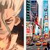 Colocan gran publicidad de Dr.Stone en Nueva York y su autor queda sorprendido