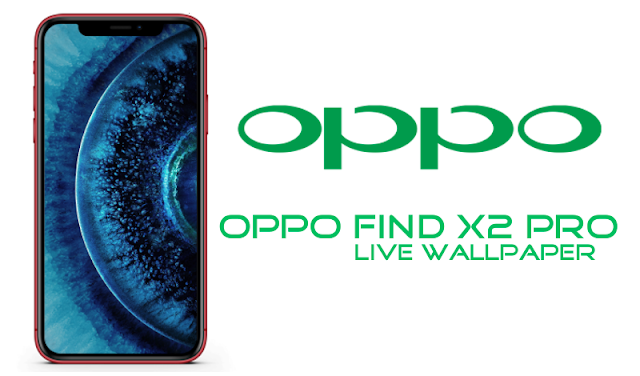 OPPO Find X2 Pro Live Wallpaper