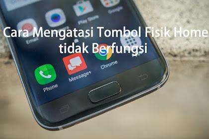Cara Mengatasi Tombol Home Hp Android tidak berfungsi
