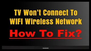 Cara menyelesaikan TV tidak dapat berhubungan dengan WIFI
