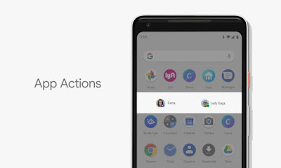 Android P App Actions - Android P features