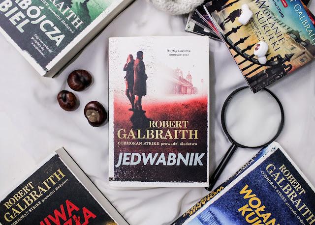 """""""Jedwabnik"""" Robert Galbraith - maraton czytelniczy #czytamgalbraitha"""