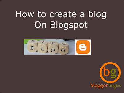 How To Create A Blog On Blogger Blogspot