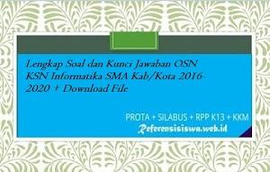 Lengkap Soal dan Kunci Jawaban OSN KSN Informatika SMA Kab/Kota 2016-2020 + Download File