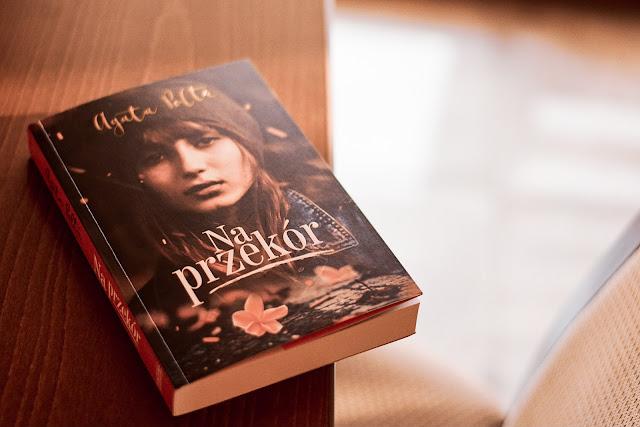 """Agata Polte - ,,Na przekór"""" (recenzja)"""