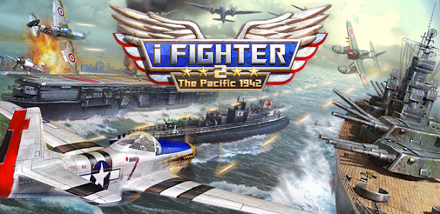 Game: iFighter 2: The Pacific 1942 V.1.20 APK Direct Link