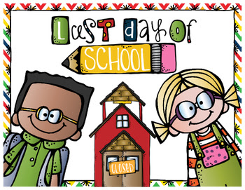 Freebie Last Day of School Poster
