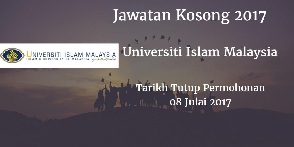 Jawatan Kosong Universiti Islam Malaysia 08 Julai 2017