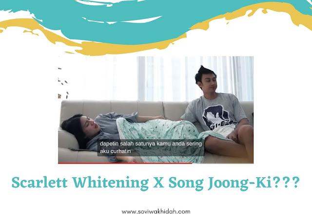 Scarlett Whitening X Song Joong-Ki