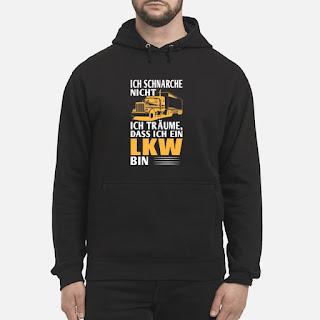 Ich Schnarche Nicht Ich Träume Dass Ich Ein LKW Bin Shirt 6