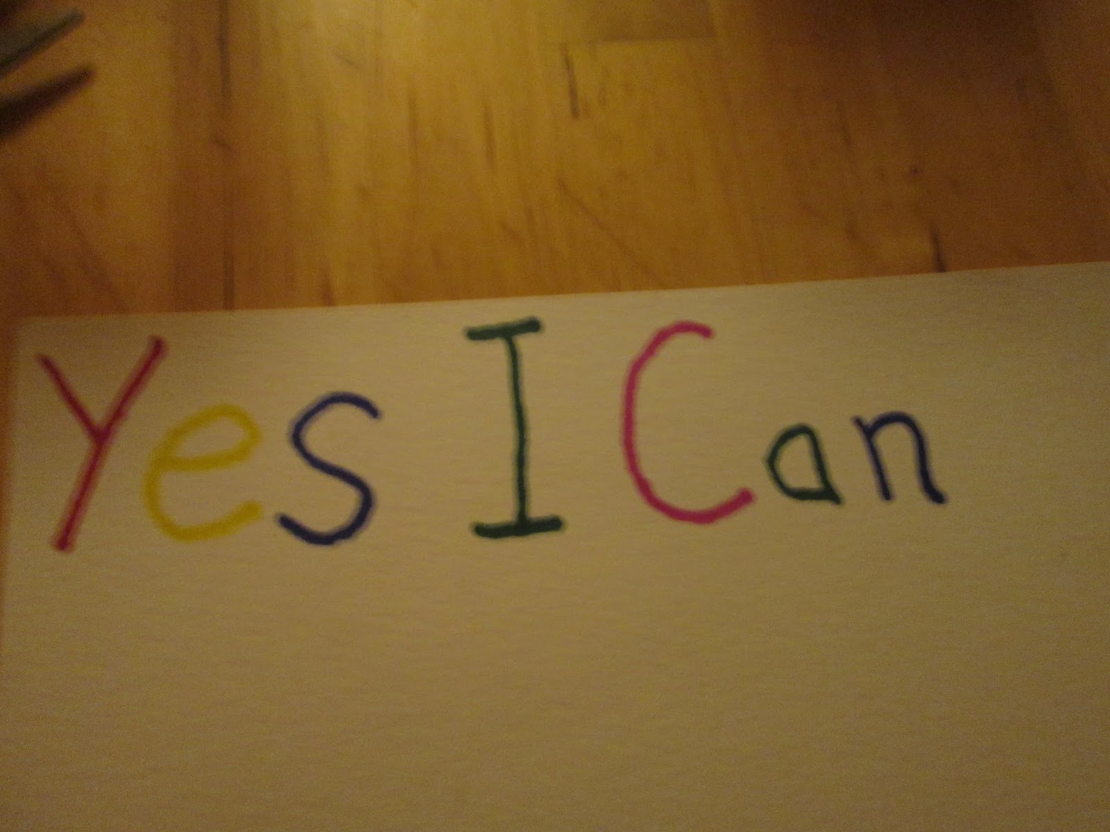 Yes I Can Placard