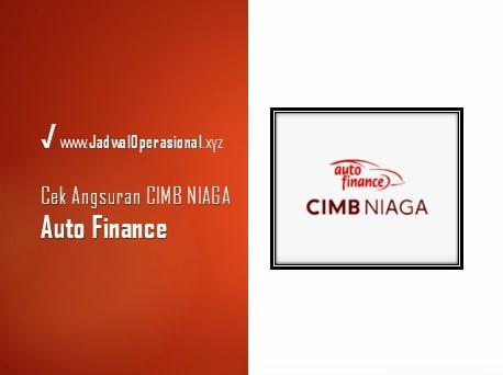 Cek Angsuran CIMB Niaga Auto Finance