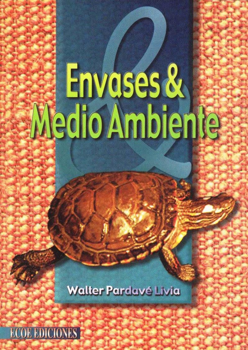 Envases y Medio Ambiente – Walter Pardavé Livia
