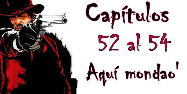 Capítulos 52 al 54