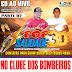 CD AO VIVO POP SAUDADE 3D - CLUBE DOS BOMBEIROS PARTE 2  01-01-2019  DJ PAULINHO BOY