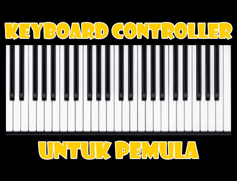 Keyboard Controller 49 Keys Yang Cocok Untuk Pemula