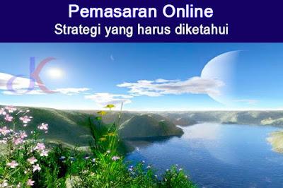Pemasaran online | Strategi yang harus diketahui