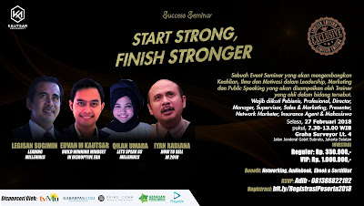SEMINAR MOTIVASI FEBRUARI 2018 : START STRONG FINISH STRONGER EDVAN M KAUTSAR