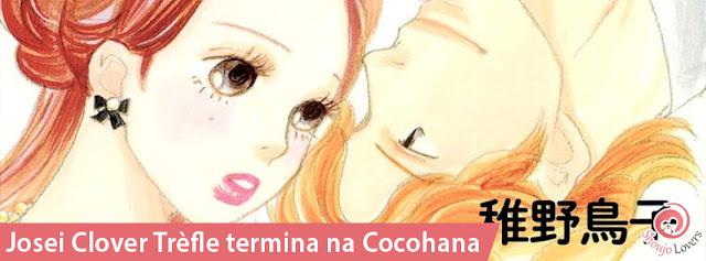 Mangá josei Clover trèfle termina na Cocohana