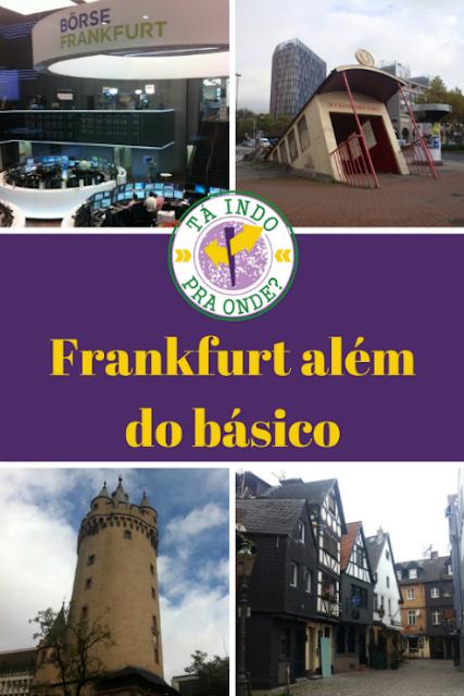 O que fazer em Frankfurt, além do básico