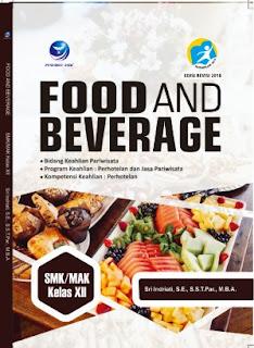 FOOD AND BAVERAGE SMK/MAK KELAS XII