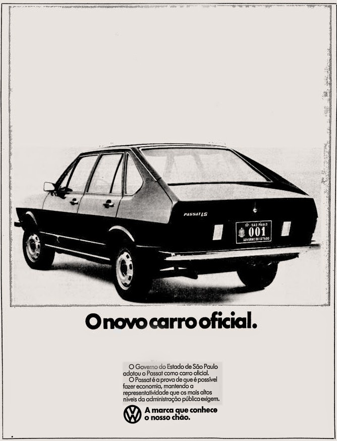 Campanha da Volkswagen enaltecendo a escolha do Passat como carro oficial do governo paulista em 1977