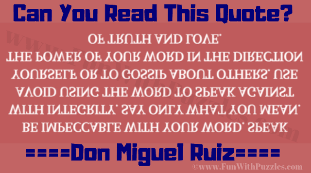 In this Reading Upside down and Backwards Brainteaser, your challenge is to read the text which is written backwards and upside down