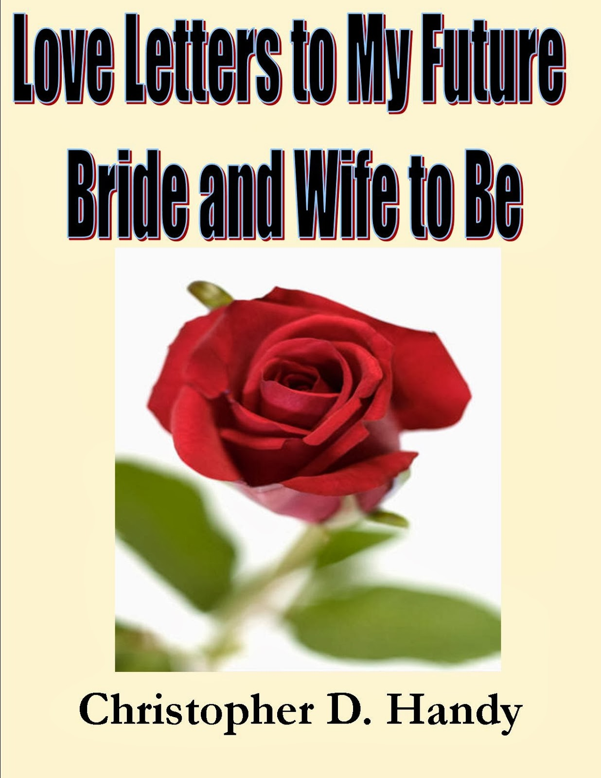 "Announcing the sale of ""Love Letters to My Future Bride and Wife to Be ..."